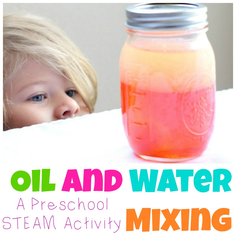 oil and water a preschool steam mixing activity