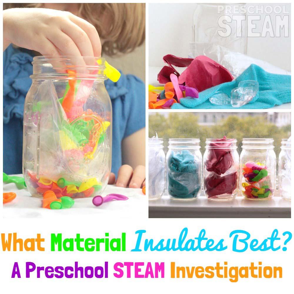 What Material Is The Best Insulator Preschool Steam