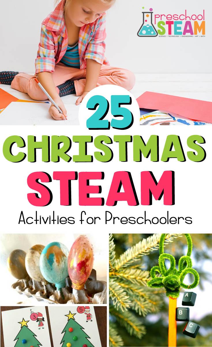 25 of the Best Christmas STEAM Activities for Preschoolers